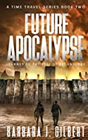 Future Apocalypse: Journey to the City of Technology (Time Travel)