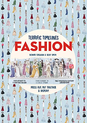 Image of Terrific Timelines: Fashion: Press out, put together & display!