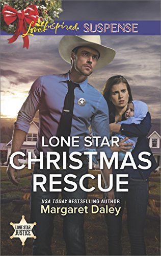 Lone Star Christmas Rescue: Faith in the Face of Crime (Lone Star Justice)
