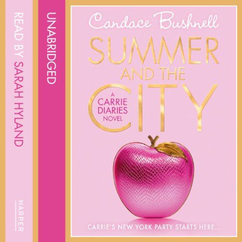 Summer and the City (The Carrie Diaries, Book 2) cover art