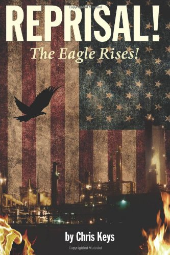 Book: Reprisal! - The Eagle Rises! by Chris Keys