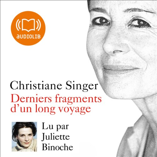 Derniers fragments d'un long voyage  audiobook cover art
