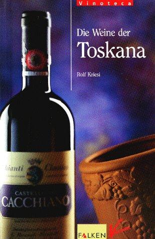 Die Weine der Toskana