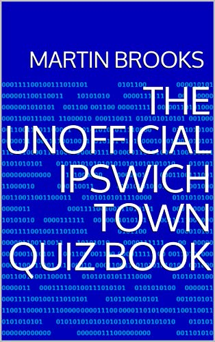 The Unofficial Ipswich Town Quiz Book