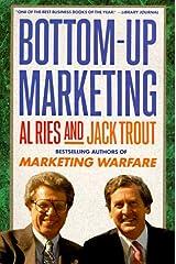 Bottom-Up Marketing Paperback