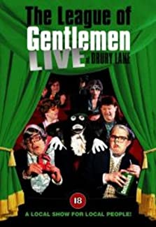 The League Of Gentlemen - Live At Drury Lane
