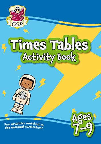 New Times Tables Activity Book for Ages 7-9: superb for catch-up and learning at home (CGP Home Learning)