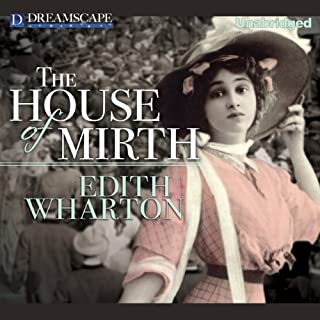 The House of Mirth                   By:                                                                                                                                 Edith Wharton                               Narrated by:                                                                                                                                 Susie Berneis                      Length: 13 hrs and 24 mins     1 rating     Overall 5.0