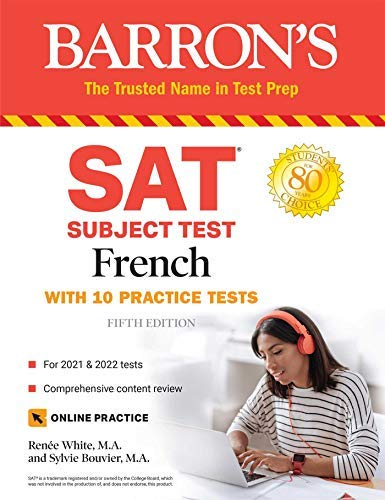 SAT Subject Test French: With 10 Practice Tests (BARRON\'S SAT Subject Test French) (English Edition)