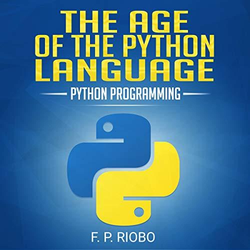 『The Age of the Python Language: Ultimate Python Programming Book』のカバーアート