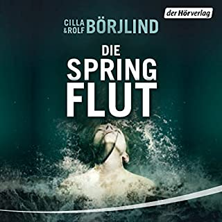 Die Springflut     Olivia Rönning & Tom Stilton 1              By:                                                                                                                                 Cilla Börjlind                               Narrated by:                                                                                                                                 Achim Buch                      Length: 13 hrs and 30 mins     1 rating     Overall 5.0