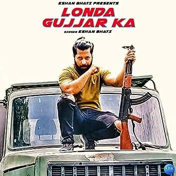 Londa Gujjar Ka - Single