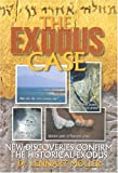 The Exodus Case: New Discoveries Confirm The Historical Exodus - Lennart Moller