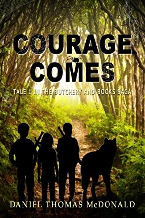 Courage Comes