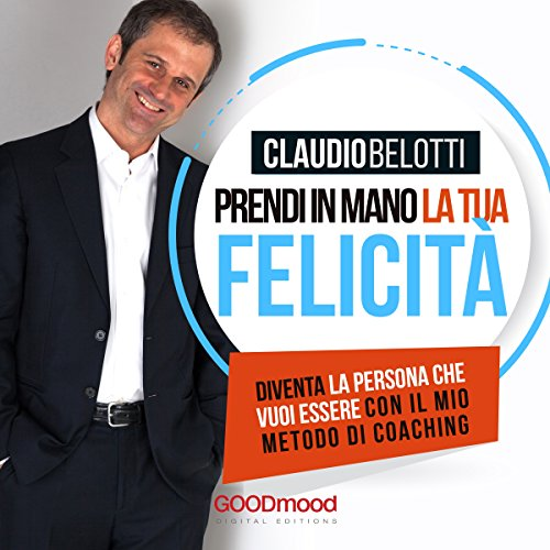 Prendi in mano la tua felicità audiobook cover art