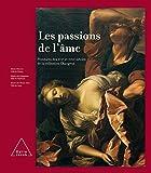 Les Passions de l'âme - Peintures des XVIIe et XVIIIe siècles de la collection Changeux
