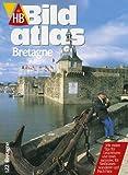 HB Bildatlas Bretagne -