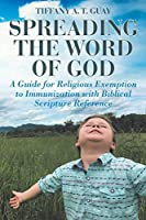 Spreading the Word of God: A Guide for Religious Exemption to Immunization with Biblical Scripture Reference