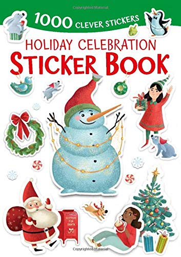 Compare Textbook Prices for Holiday Celebration Sticker Book: 1000 Clever Stickers Illustrated Edition ISBN 9781949998061 by Clever Publishing,Kukhtina, Margarita