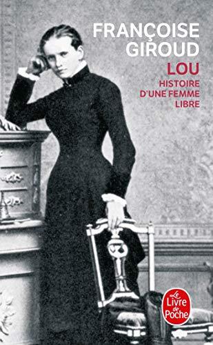 Lou Histoire Dune Femme Libre