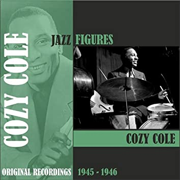 Jazz Figures / Cozy Cole (1944-1945)