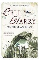 Bell Harry: A Canterbury Novel