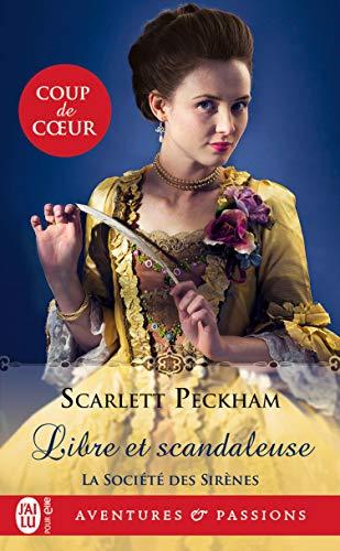 La société des sirènes (Tome 1) - Libre et scandaleuse (French Edition)