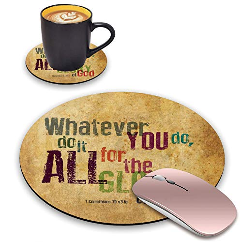 BWOOLL Round Mouse Pad & Coasters Set, Bible Verse - Whatever You do,do it All for The Glory of God.1Corinthlans 10 v31b Mouse Pad, Non-Slip Rubber Base Mouse Pads for Laptop and Computer