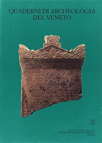 Quaderni di archeologia del Veneto: 12 (Archeol. arti figurat. e cataloghi d'arte)