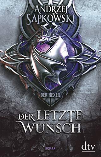 Der letzte Wunsch: Vorgeschichte 1 zur Hexer-Saga
