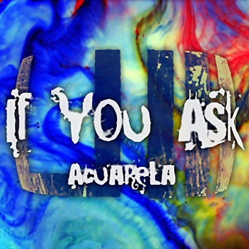 If You Ask
