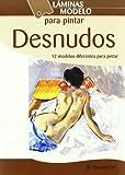 Láminas modelo para pintar desnudos (Spanish Edition)