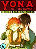 Finding Dragon Warriors: Book 6 - Yona Princess Comedy Romance Fantasy Manga Graphic (English Edition)