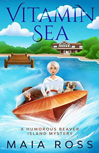 Compare Textbook Prices for Vitamin Sea: A Humorous Beaver Island Mystery The Beaver Island Mysteries  ISBN 9798581501122 by Ross, Maia