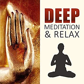 Deep Meditation & Relax - Soothing Music for Yoga, Sensuality Sounds to Wellness, SPA & Beauty