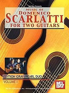 Music of Domenico Scarlatti for Two Guitars 1: Edition Gray/ Pearl Duo