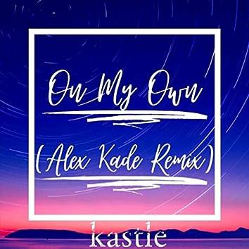 On My Own (Alex Kade Remix)