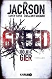 Greed - Tödliche Gier: Thriller (Die Wyoming-Reihe, Band 1)