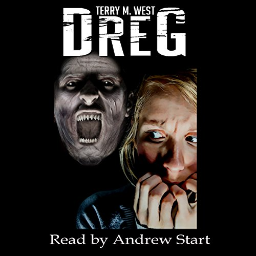 Dreg Audiobook By Terry M. West cover art