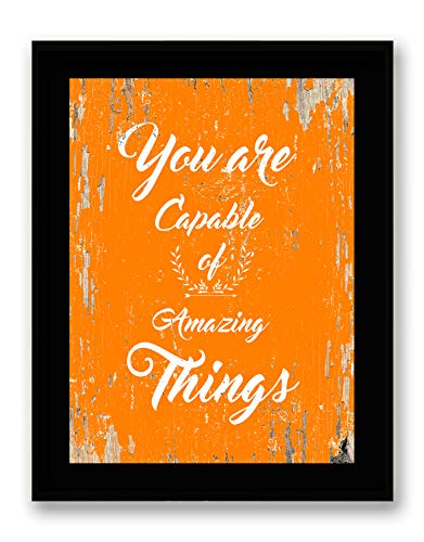 You Are Capable of Amazing Things - FRAMED - Quote Motivational Wall Art Canvas Print Home Decor Wall Art, Black Frame, Real Wood, Orange, 7x9