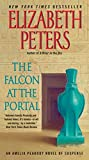 The Falcon at the Portal: An Amelia Peabody Novel of Suspense (Amelia Peabody...