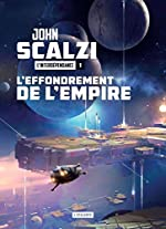 L'Interdépendance, Tome 1 - L'effondrement de l'empire de John Scalzi