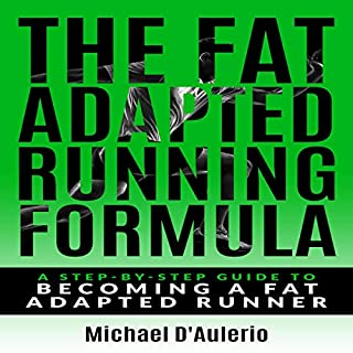 The Fat Adapted Running Formula audiobook cover art