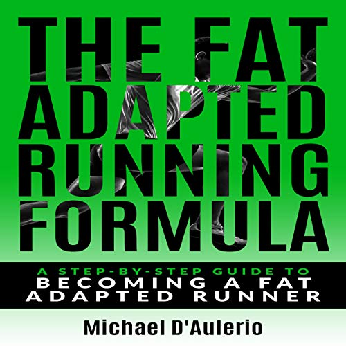 The Fat Adapted Running Formula cover art