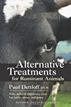 Alternative Treatments for Ruminant Animals: Safe, Natural Veterinary Care for Cattle, Sheep and Goats