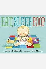 Eat, Sleep, Poop Library Binding
