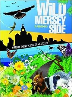 Wild Merseyside by John Dempsey (2009-03-09)