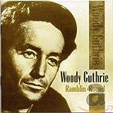 Songtexte von Woody Guthrie - Ramblin' Round