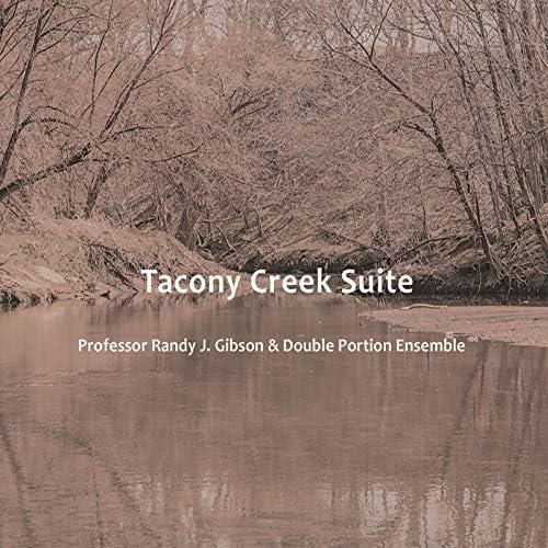 Professor Randy J. Gibson & Double Portion Ensemble