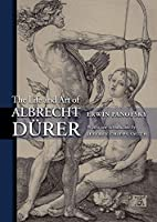 The Life And Art of Albrecht Durer (PRINCETON CLASSIC EDITIONS)